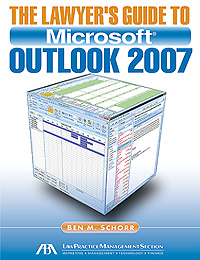 Lawyer's Guide to Outlook 2007