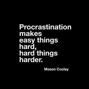 150309 Procratination_quote_IMG_0392